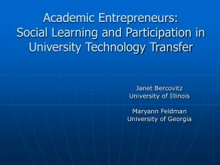 Academic Entrepreneurs: Social Learning and Participation in University Technology Transfer