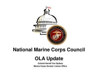 Colonel Harold Van Opdorp Marine Corps Senator Liaison Office