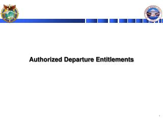 Authorized Departure Entitlements