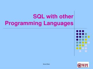 SQL with other Programming Languages