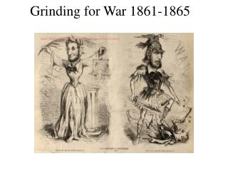 Grinding for War 1861-1865