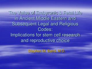 Stephen M. Baird, M.D.