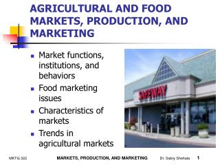 AGRICULTURAL AND FOOD MARKETS, PRODUCTION, AND MARKETING