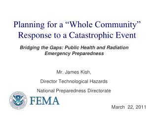 "Planning for a ""Whole Community"" Response to a Catastrophic Event"