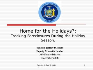 Home for the Holidays?:  Tracking Foreclosures During the Holiday Season.