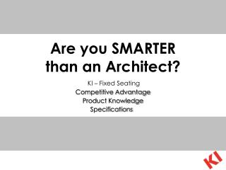 Are you SMARTER  than an Architect?