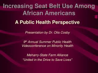 Increasing Seat Belt Use Among African Americans