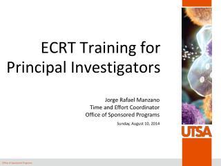 ECRT Training for Principal Investigators