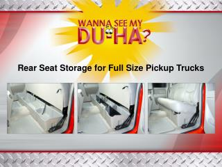 Rear Seat Storage for Full Size Pickup Trucks