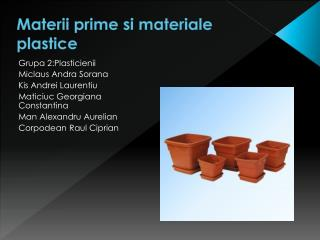 Materii prime si materiale plastice