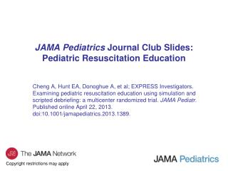 JAMA Pediatrics  Journal Club Slides: Pediatric Resuscitation Education