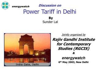 Discussion on  Power Tariff in Delhi