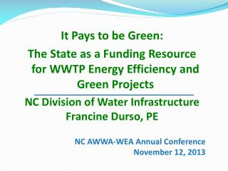 NC AWWA-WEA Annual Conference November 12, 2013