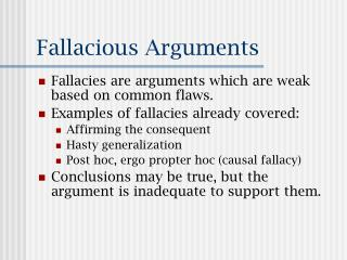 Fallacious Arguments