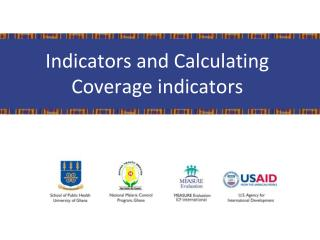 Indicators and Calculating Coverage indicators