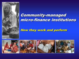 Community-managed micro-finance institutions