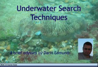 Underwater Search Techniques