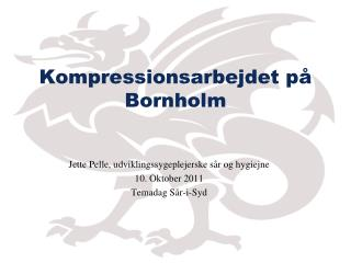 Kompressionsarbejdet p� Bornholm