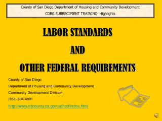 LABOR STANDARDS  AND  OTHER FEDERAL REQUIREMENTS
