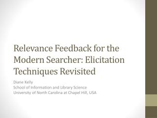 Relevance Feedback for the Modern Searcher: Elicitation Techniques Revisited