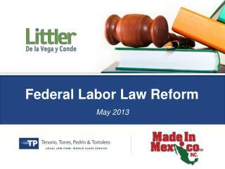 Federal Labor Law Reform