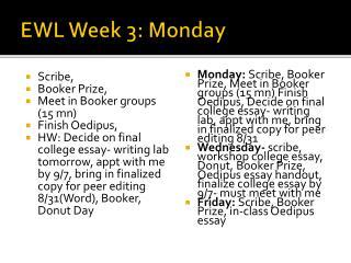 EWL Week 3: Monday