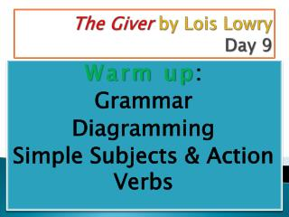 The Giver  by Lois Lowry Day 9