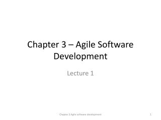 Chapter 3 � Agile Software Development