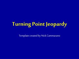 Turning Point Jeopardy