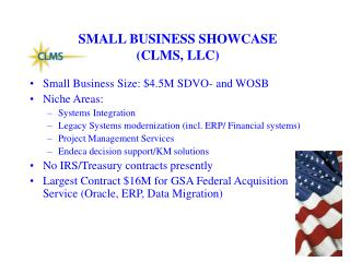 SMALL BUSINESS SHOWCASE (CLMS, LLC)