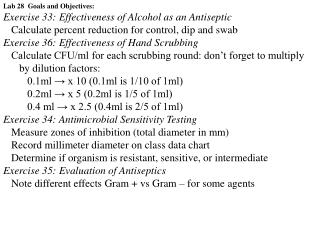 Lab 28  Goals and Objectives: Exercise 33: Effectiveness of Alcohol as an Antiseptic