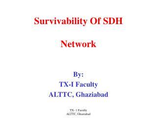 Survivability Of SDH Network