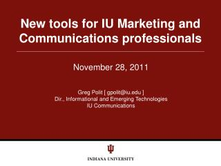 New tools for IU Marketing and Communications professionals