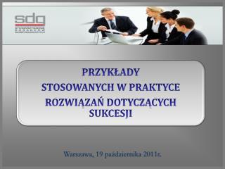 Warszawa, 19 października 2011r .