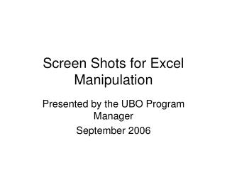 Screen Shots for Excel Manipulation
