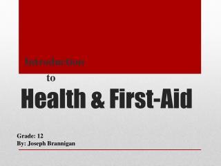 Health & First-Aid