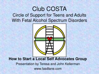 Club COSTA Circle of Support for Teens and Adults With Fetal Alcohol Spectrum Disorders