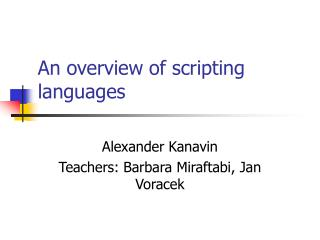 An overview of scripting languages