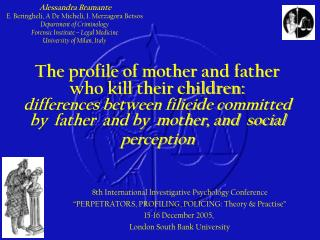 The profile of mother and father  who kill their children: differences between filicide committed by  father  and by  mo