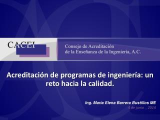 Acreditación de programas de ingeniería: un reto hacia la calidad.
