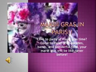 Mardi gras in  Paris!!