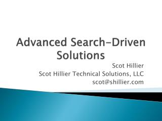 Advanced Search-Driven  Solutions