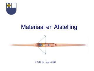 K.G.R. de Hunze 2008