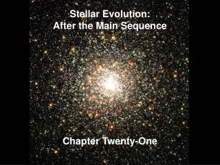 Stellar Evolution: After the Main Sequence
