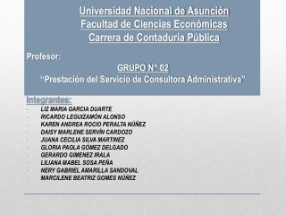 Universidad Nacional de Asunci�n Facultad de Ciencias Econ�micas Carrera de Contadur�a P�blica
