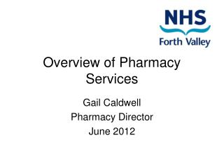 Overview of Pharmacy Services