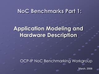 NoC Benchmarks Part 1: