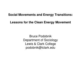 Social Movements and Energy Transitions:   Lessons for the Clean Energy Movement