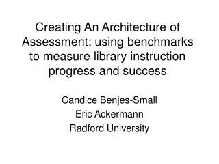 Candice Benjes-Small Eric Ackermann Radford University