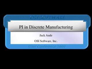 PI in Discrete Manufacturing